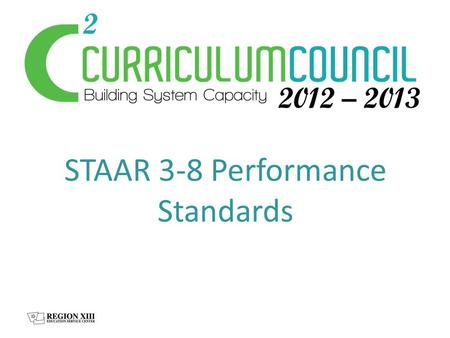 STAAR 3-8 Performance Standards ALAST… 3-8 Phase In Standards.