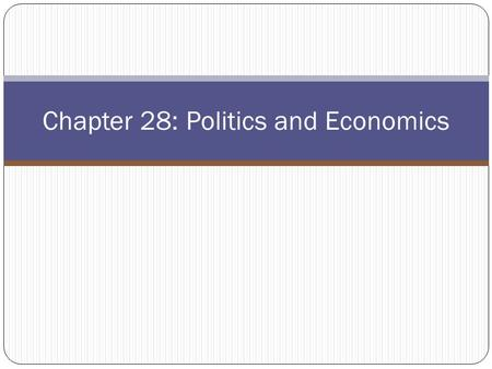 Chapter 28: Politics and Economics. The Nixon Administration The Election of 1968 Early Policies US Relations with China, USSR Henry Kissinger.