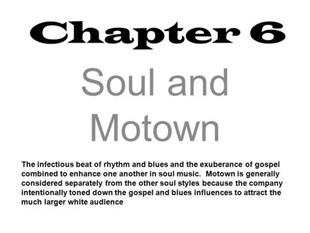 Soul and Motown Chapter 6