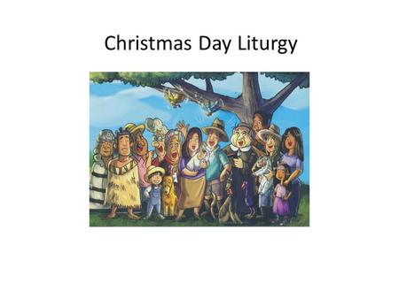 Christmas Day Liturgy.