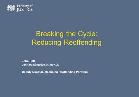 Breaking the Cycle: Reducing Reoffending