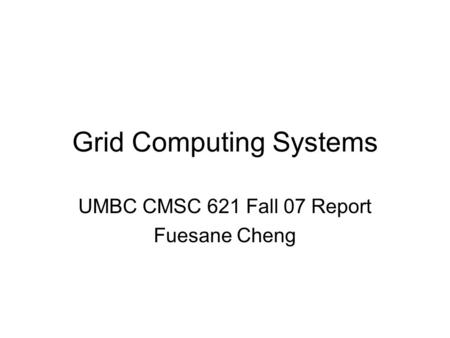 Grid Computing Systems