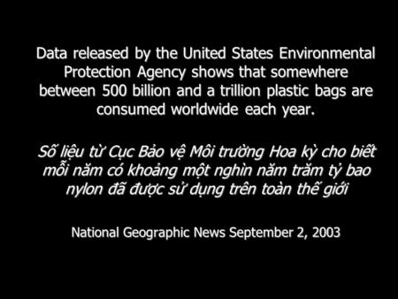 Translated by NTH-ABPaper1 Data released by the United States Environmental Protection Agency shows that somewhere between 500 billion and a trillion plastic.
