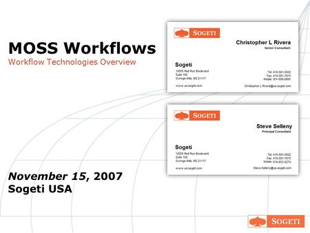 MOSS Workflows Workflow Technologies Overview November 15, 2007 Sogeti USA.