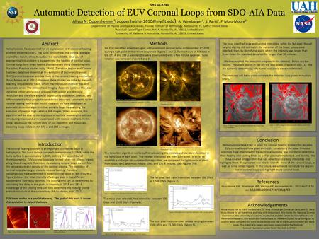 SH13A-2240 Automatic Detection of EUV Coronal Loops from SDO-AIA Data Alissa N. Oppenheimer¹ ( ), A. Winebarger², S. Farid³,