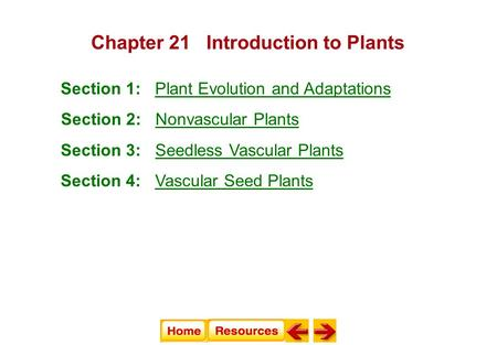 Chapter 21 Introduction to Plants