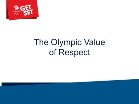 The Olympic Value of Respect Library: Assemblies.