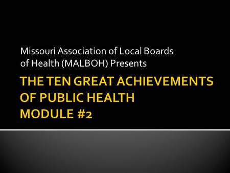 Missouri Association of Local Boards of Health (MALBOH) Presents.