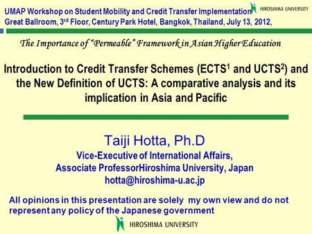 Introduction to Credit Transfer Schemes (ECTS 1 and UCTS 2 ) and the New Definition of UCTS: A comparative analysis and its implication in Asia and Pacific.