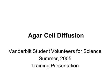 Agar Cell Diffusion Vanderbilt Student Volunteers for Science