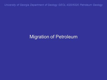 Migration of Petroleum