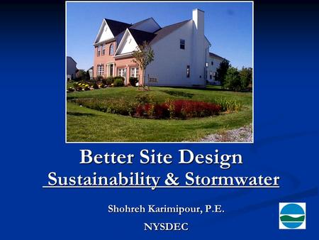 Better Site Design Sustainability & Stormwater
