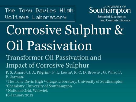 Corrosive Sulphur & Oil Passivation
