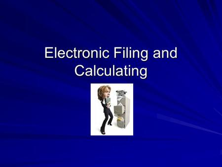 Electronic Filing and Calculating. Rule 3 Punctuation and Possessives.