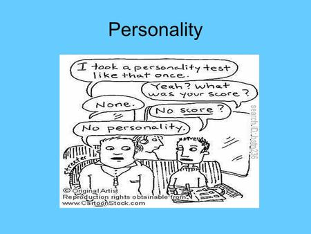 Personality. Trait- aspect of personality that is considered to be reasonably stable. Based on behavior, consistent Five-Factor Model- recent research.