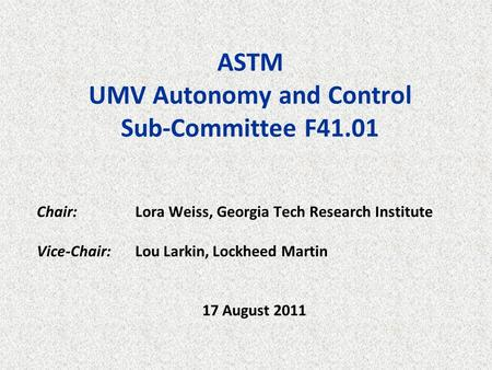 ASTM UMV Autonomy and Control Sub-Committee F41.01