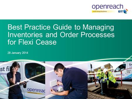Best Practice Guide to Managing Inventories and Order Processes for Flexi Cease 28 January 2014.