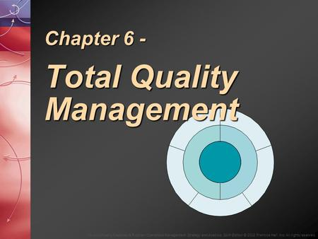 Chapter 6 - Total Quality Management