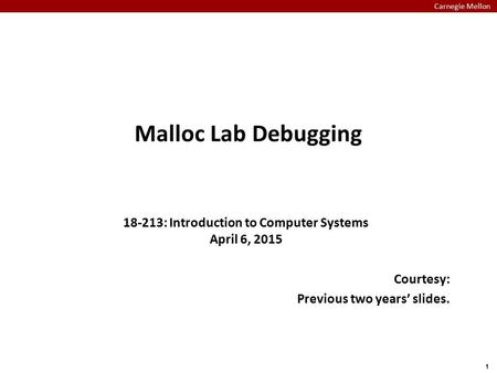 18-213: Introduction to Computer Systems April 6, 2015