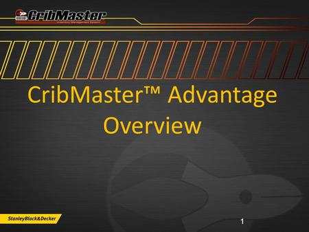 CribMaster™ Advantage Overview 1. CRIBMASTER ADVANTAGE SUPPORT OPTIONS www.cribmaster.com/vending ftp.ecribmaster.com/pub Videos - ftp.ecribmaster.com/pub/documentation/videos/