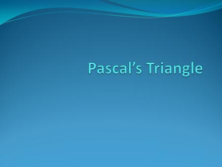 an introduction to the theory of pascals triangle An interesting property of pascal's triangle is that its diagonals sum to the fibonacci sequence, as shown in the picture below: it will be shown that the sum of the entries in the n -th diagonal of pascal's triangle is equal to the n -th fibonacci number for all positive integers n.