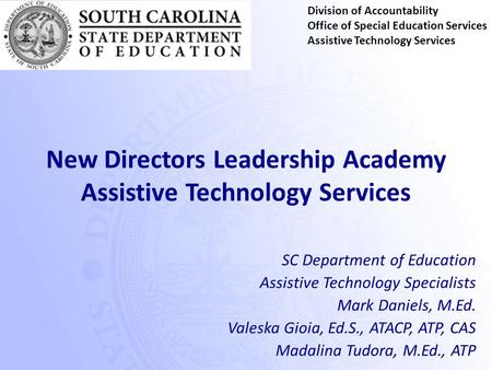 New Directors Leadership Academy Assistive Technology Services