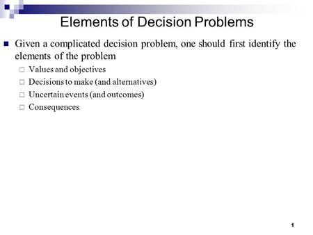 Elements of Decision Problems