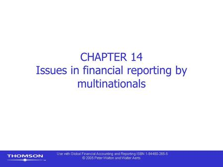 CHAPTER 14 Issues in financial reporting by multinationals.