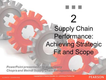 Supply Chain Performance: Achieving Strategic Fit and Scope