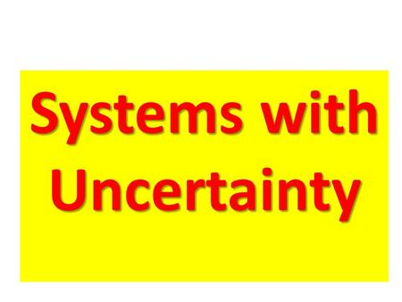 "Systems with Uncertainty. What are ""Stochastic, Robust, and Adaptive"" Controllers?"