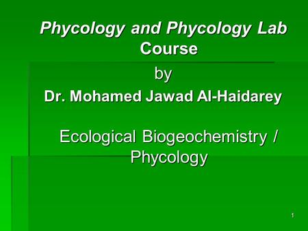 Phycology and Phycology Lab Course by