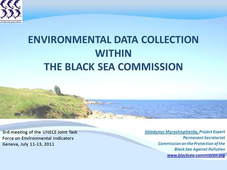 Environmental Data collection The Black Sea Commission
