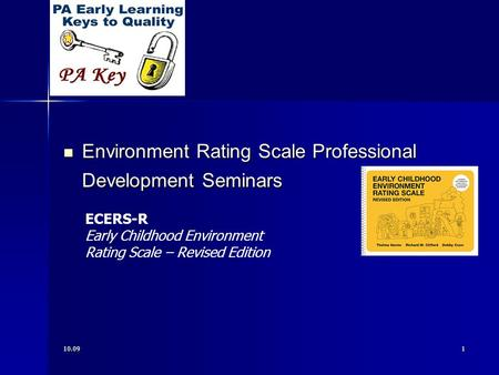 10.091 Environment Rating Scale Professional Development Seminars Environment Rating Scale Professional Development Seminars ECERS-R Early Childhood Environment.