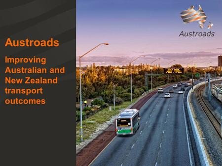 Austroads Improving Australian and New Zealand transport outcomes.