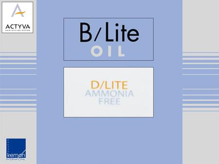 ACTYVA LITENING SYSTEM B/LITE Non-ionic emulsifiers Cationic compounds Coconut starch Alcaline substances Non-ionic emulsifiers Waxes Active oxygen Multi-action.