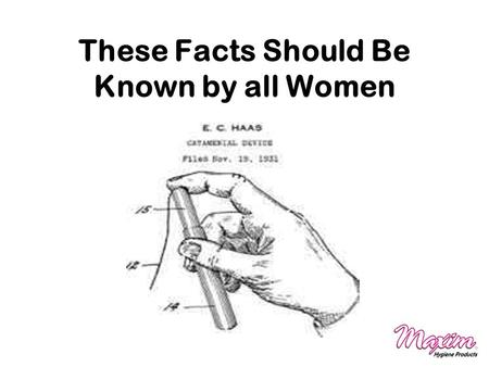 These Facts Should Be Known by all Women. What is a Tampon? Absorbent Core Cotton/Rayon/Viscose Fluff Withdrawal Cord Cotton/Polyester String Sewed to.