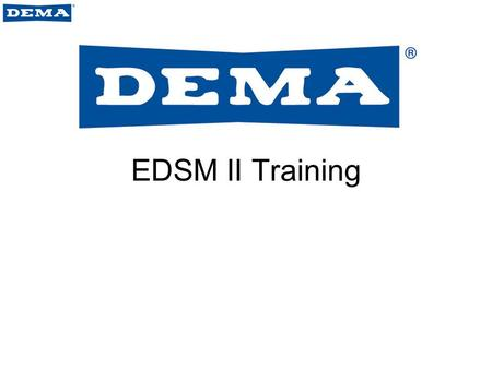 EDSM II Training. EDSM II EDSM II (Enhanced Digital Select Module) is a hand held program module used to program Atlas laundry dispensers –Recommended.