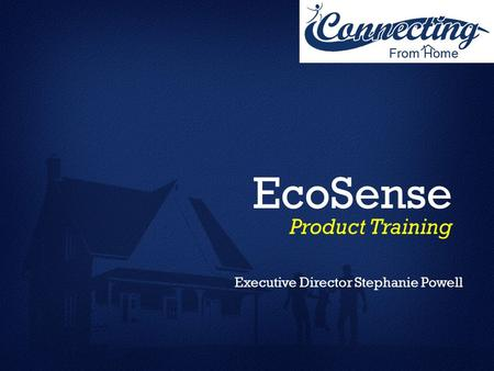 EcoSense Product Training Executive Director Stephanie Powell.