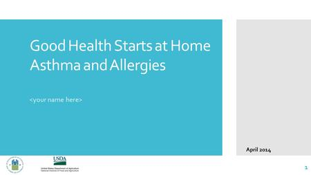Good Health Starts at Home Asthma and Allergies