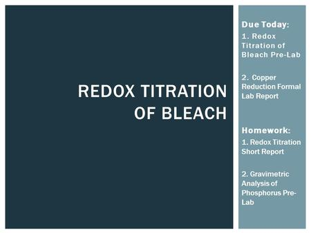 Redox Titration OF bleach