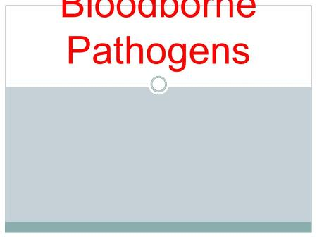 Bloodborne Pathogens. Introduction Exposure to blood and other potentially infectious materials is a major concern to educational institutions and their.