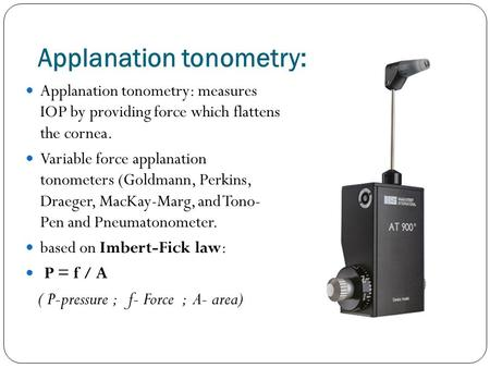 Applanation tonometry:
