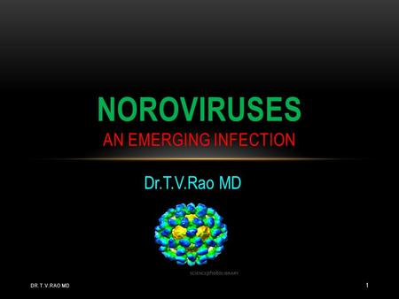 Noroviruses an emerging infection