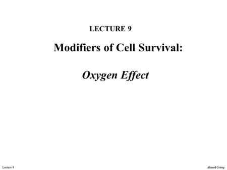 Modifiers of Cell Survival: Oxygen Effect