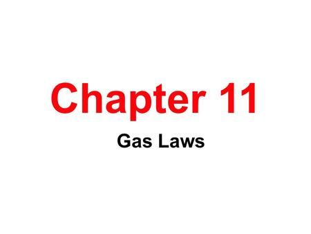 Chapter 11 Gas Laws. The Gas Phase Gases have no distinct volume or shape. Gases expand to fill the volume of their container. Gas particles are miscible.