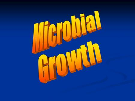 Microbial Growth.