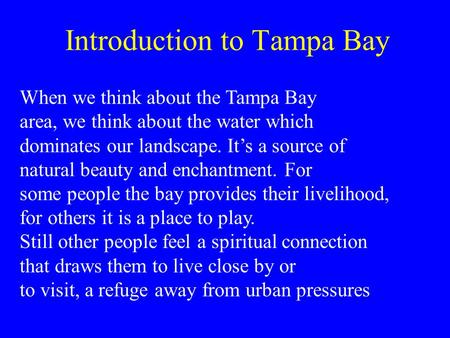 Introduction to Tampa Bay