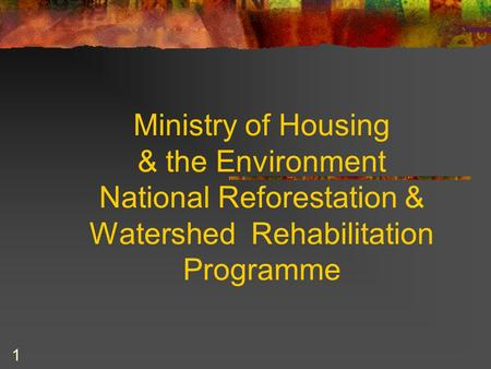MINISTRY OF HOUSING & THE ENVIRONMENT