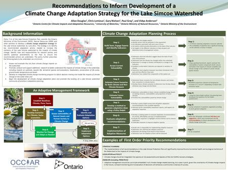 Recommendations to Inform Development of a Climate Change Adaptation Strategy for the Lake Watershed Climate Change Adaptation Strategy for the Lake Simcoe.