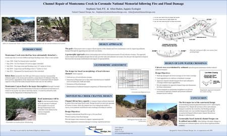 Channel Repair of Montezuma Creek in Coronado National Memorial following Fire and Flood Damage Stephanie Yard, P.E. & Allen Haden, Aquatic Ecologist Natural.